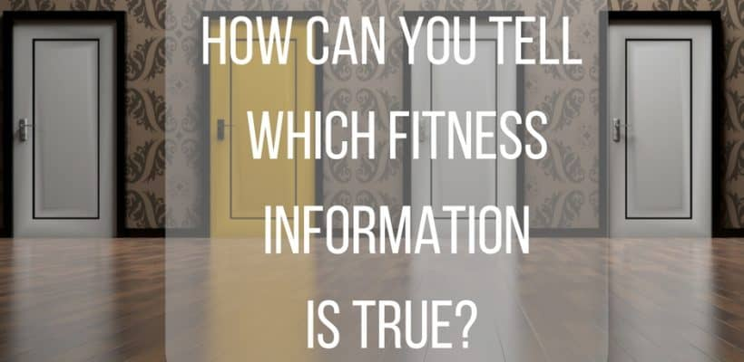 How Can You Tell Which Fitness and Health Information is True?